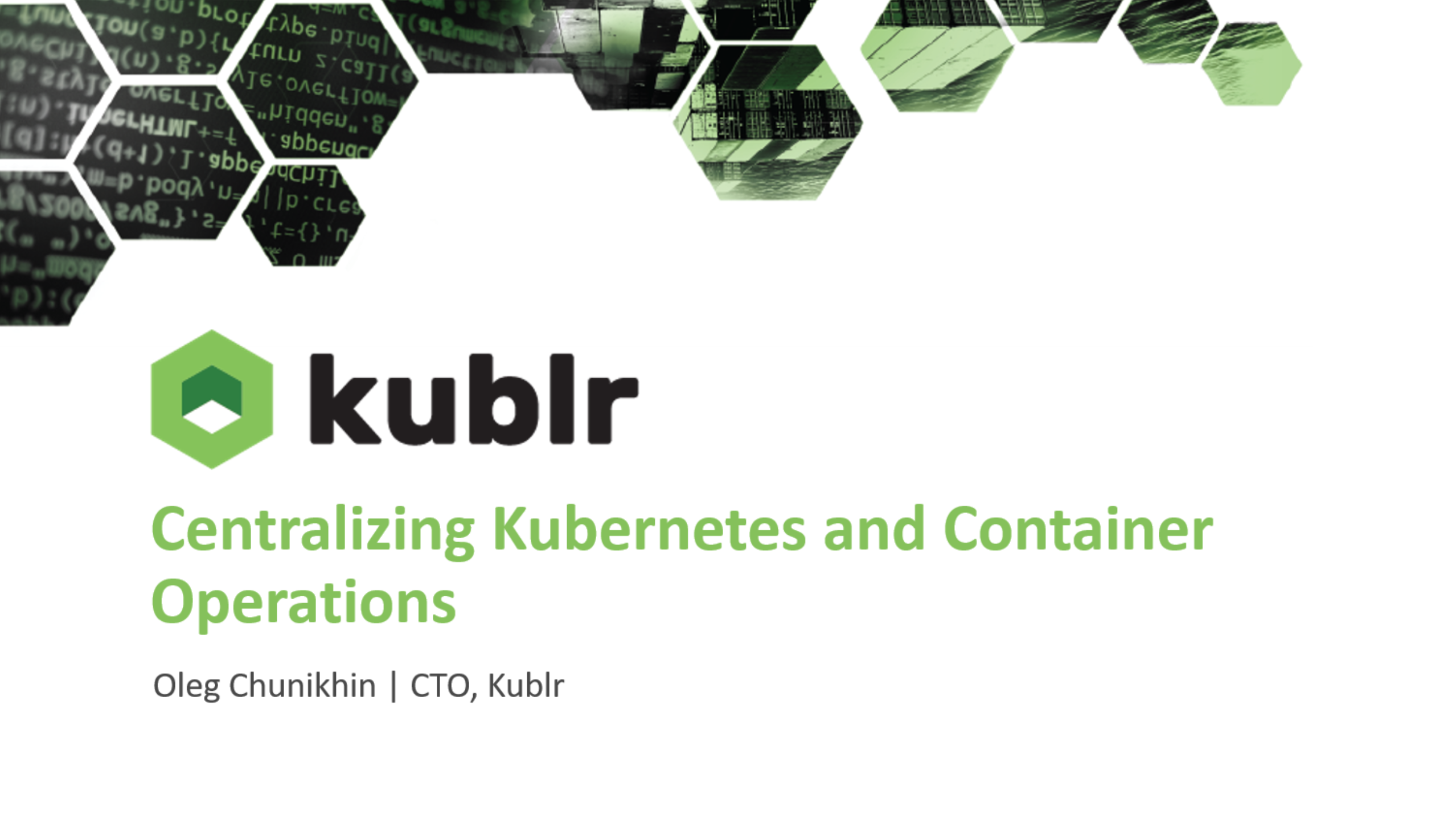 Centralizing Container and Kubernetes Operations