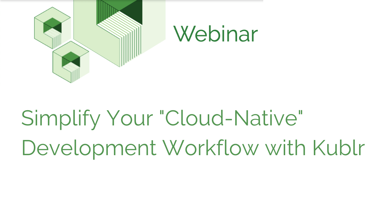Simplify Your Cloud-Native Development Workflow with Kublr